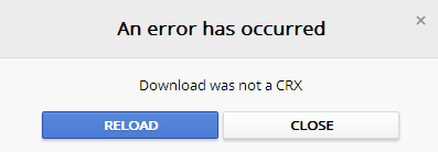 """Download was not a CRX"" error in Google Chrome"